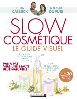 GC - Livre guide visuel de la slow cosmétique - mélanie dupuis et julien kaibeck