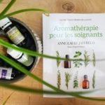 Chronique Livre: Aromathérapie pour les soignants